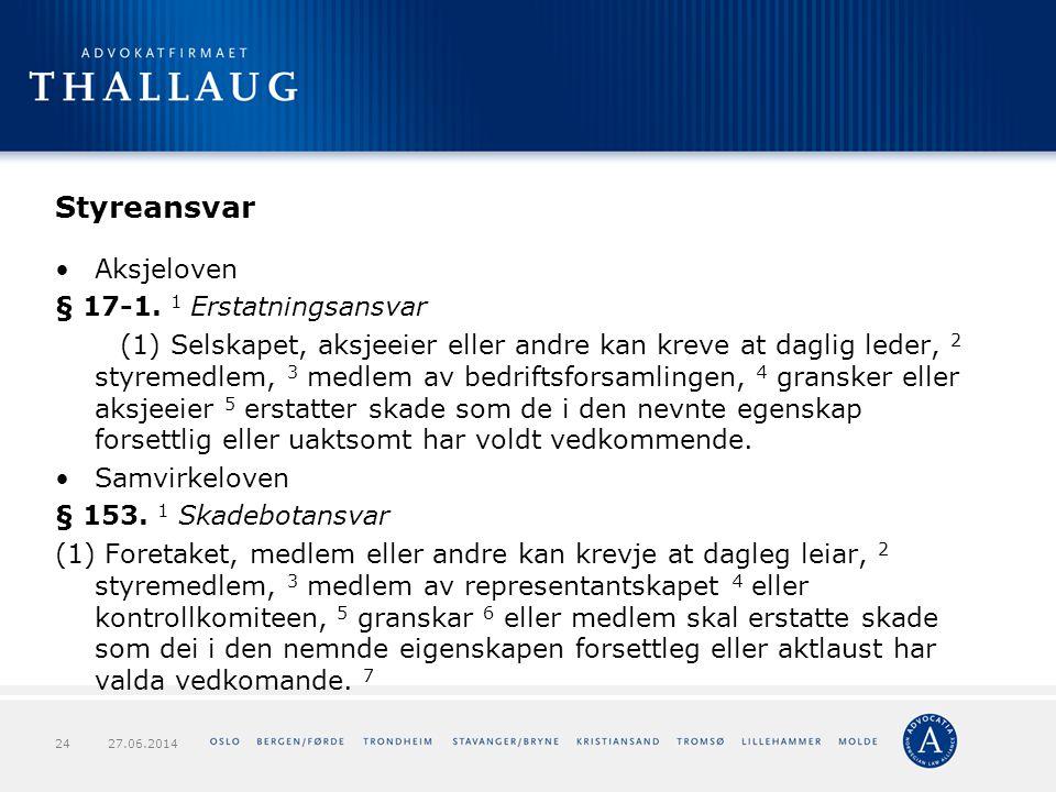 Styreansvar Aksjeloven § 17-1. 1 Erstatningsansvar