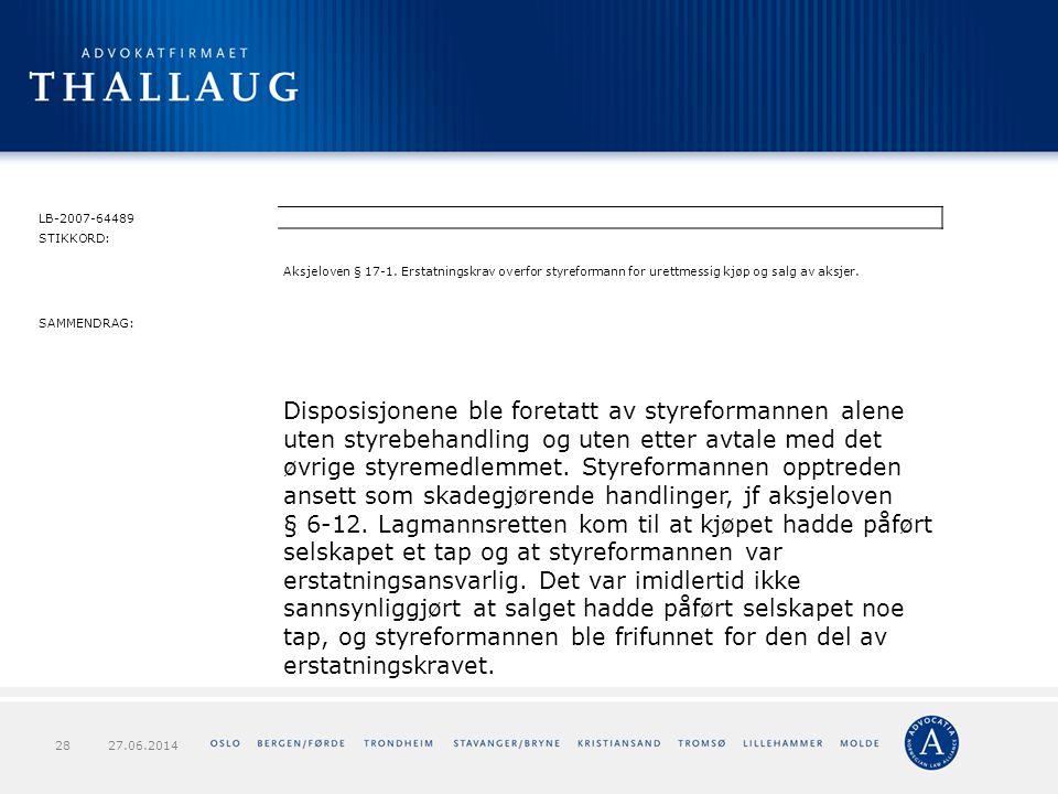 LB-2007-64489 STIKKORD: Aksjeloven § 17-1. Erstatningskrav overfor styreformann for urettmessig kjøp og salg av aksjer.