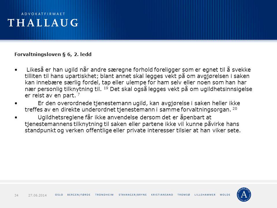 Forvaltningsloven § 6, 2. ledd