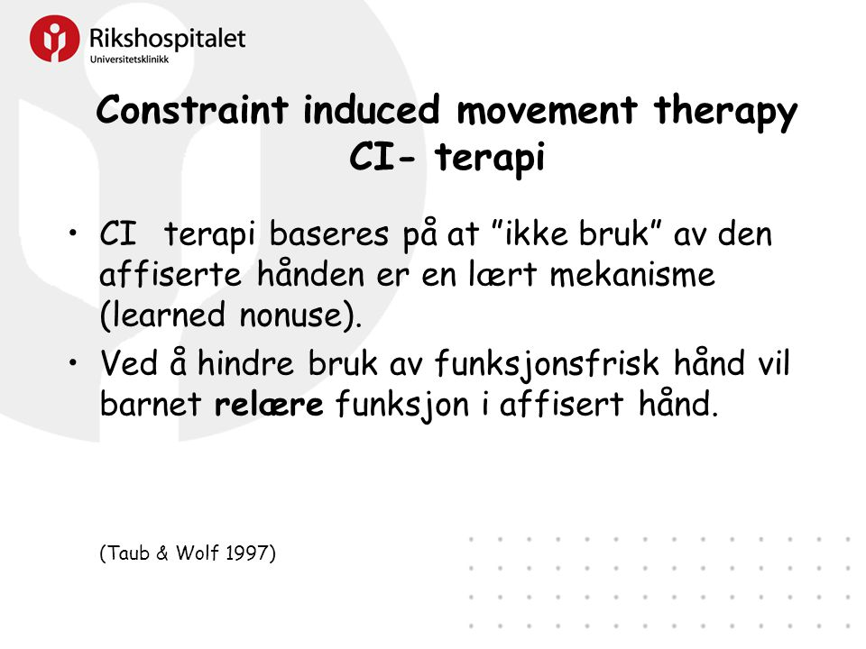 Constraint induced movement therapy CI- terapi