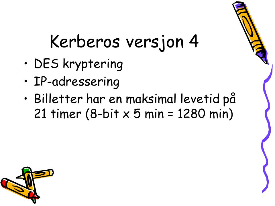 Kerberos versjon 4 DES kryptering IP-adressering