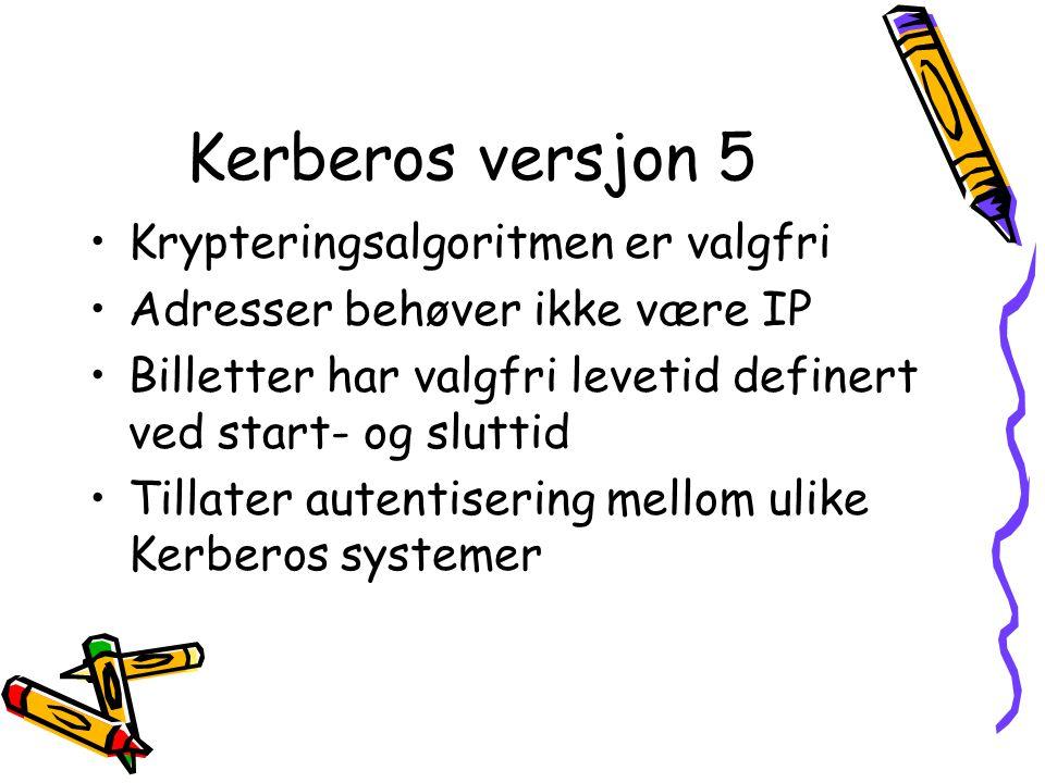 Kerberos versjon 5 Krypteringsalgoritmen er valgfri
