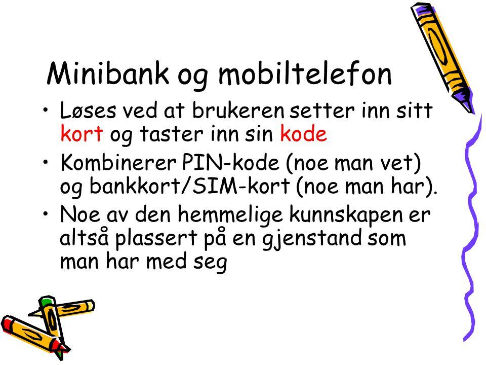 Minibank og mobiltelefon