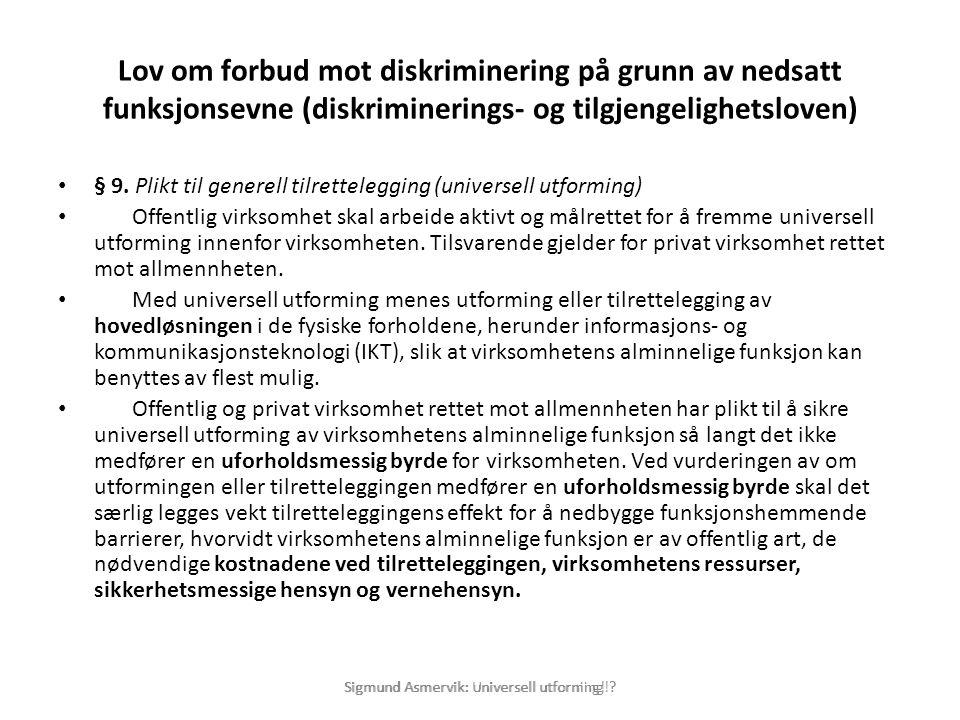 Lov om forbud mot diskriminering på grunn av nedsatt funksjonsevne (diskriminerings- og tilgjengelighetsloven)