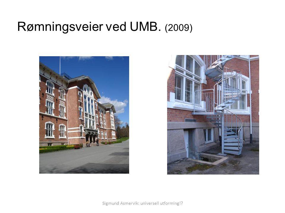 Rømningsveier ved UMB. (2009)