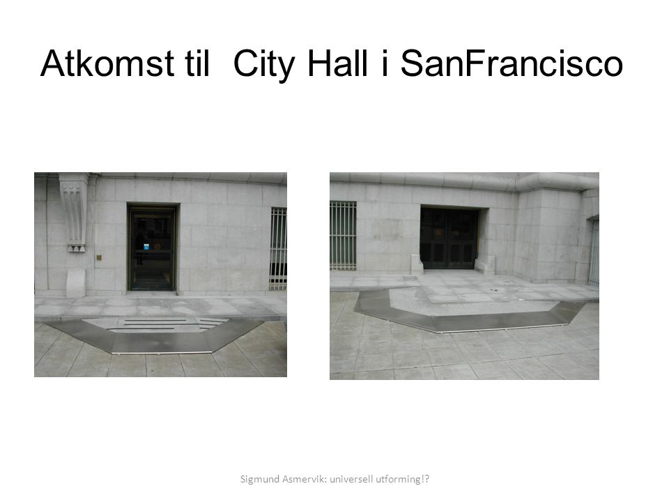 Atkomst til City Hall i SanFrancisco