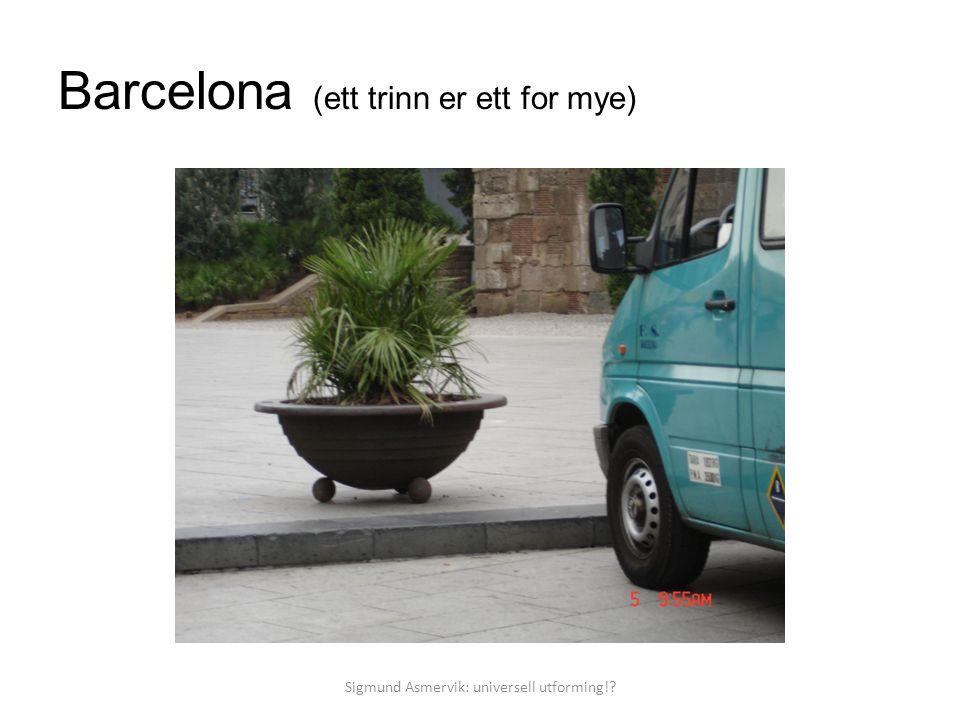 Barcelona (ett trinn er ett for mye)