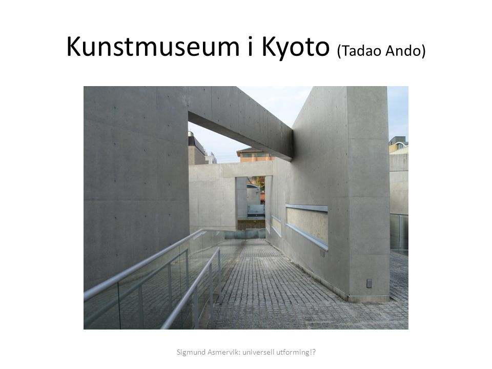 Kunstmuseum i Kyoto (Tadao Ando)