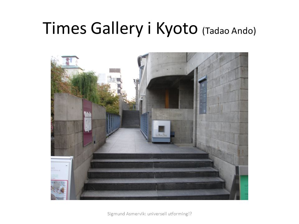 Times Gallery i Kyoto (Tadao Ando)