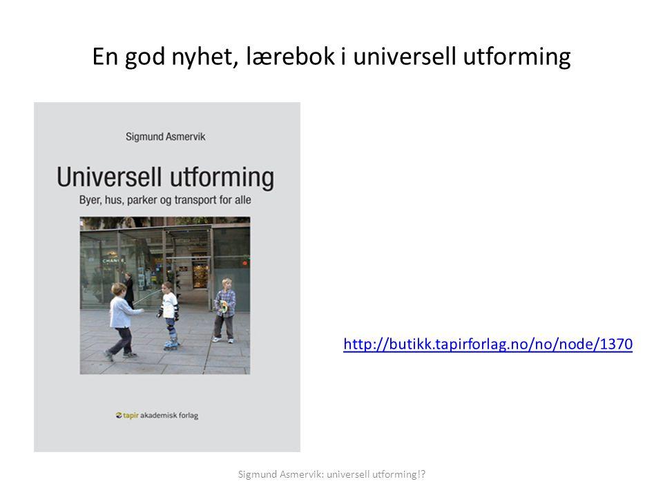 En god nyhet, lærebok i universell utforming