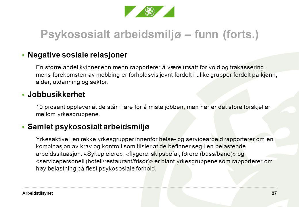 Psykososialt arbeidsmiljø – funn (forts.)