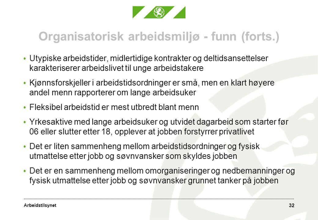 Organisatorisk arbeidsmiljø - funn (forts.)