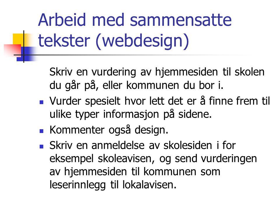 Arbeid med sammensatte tekster (webdesign)