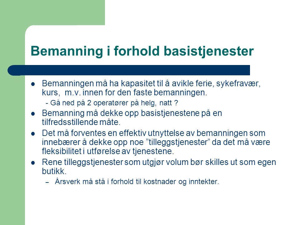 Bemanning i forhold basistjenester