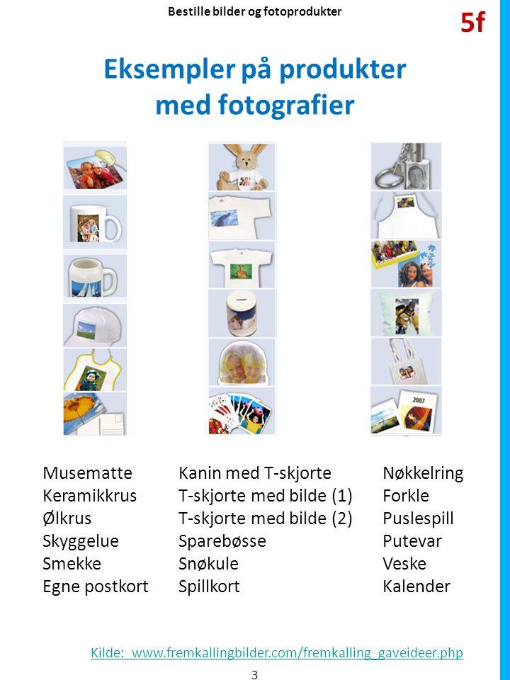 Eksempler på produkter med fotografier