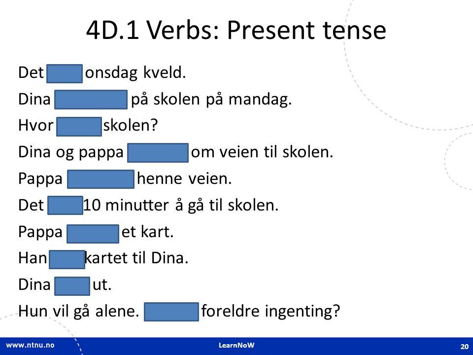 4D.1 Verbs: Present tense