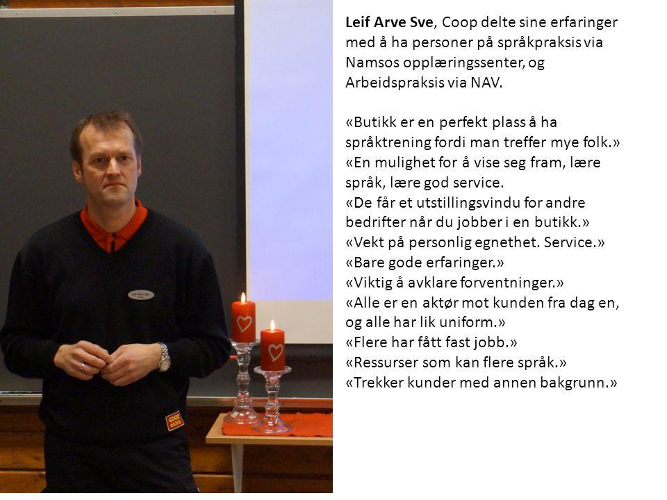 Leif Arve Sve, Coop delte sine erfaringer med å ha personer på språkpraksis via