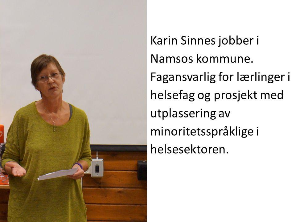 Karin Sinnes jobber i Namsos kommune