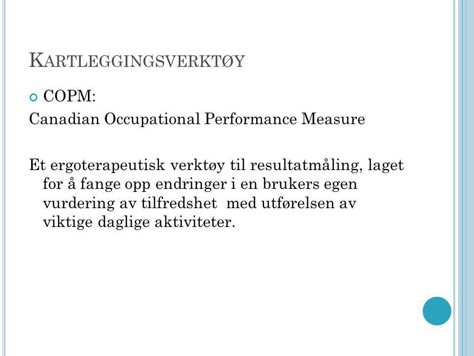 Kartleggingsverktøy COPM: Canadian Occupational Performance Measure