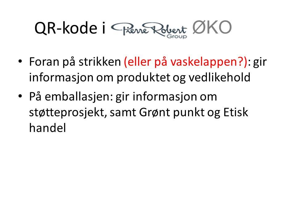 QR-kode i ØKO Foran på strikken (eller på vaskelappen ): gir informasjon om produktet og vedlikehold.