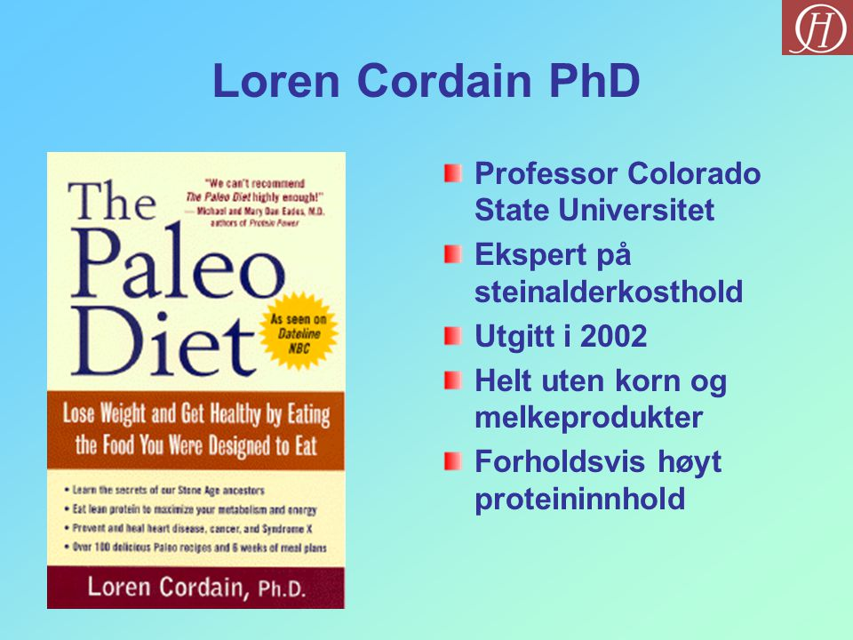 Loren Cordain PhD Professor Colorado State Universitet