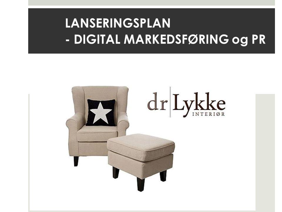 LANSERINGSPLAN - DIGITAL MARKEDSFØRING og PR