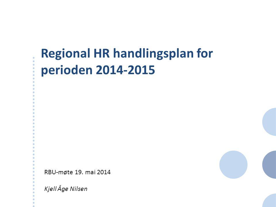 Regional HR handlingsplan for perioden 2014-2015