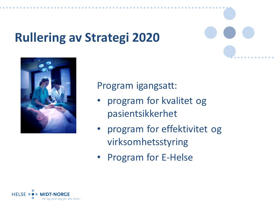 Rullering av Strategi 2020 Program igangsatt: