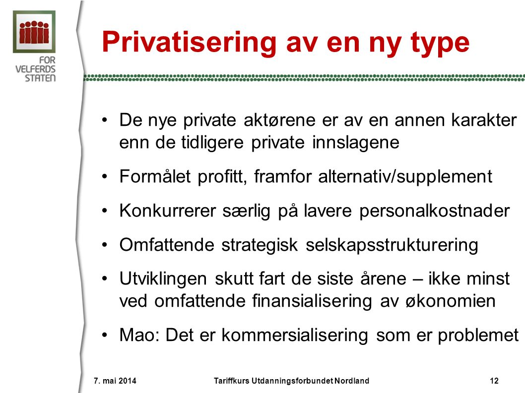 Privatisering av en ny type