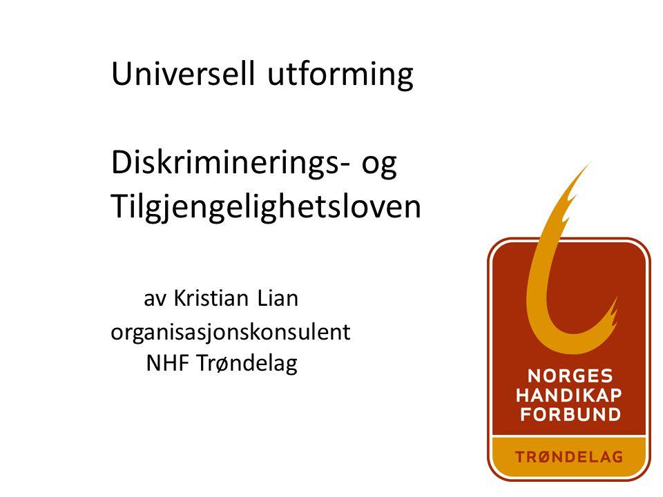 Universell utforming Diskriminerings- og Tilgjengelighetsloven