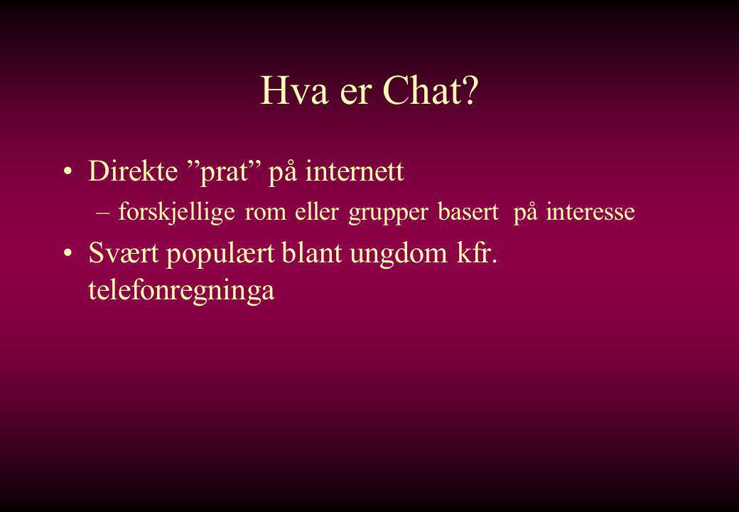 Hva er Chat Direkte prat på internett