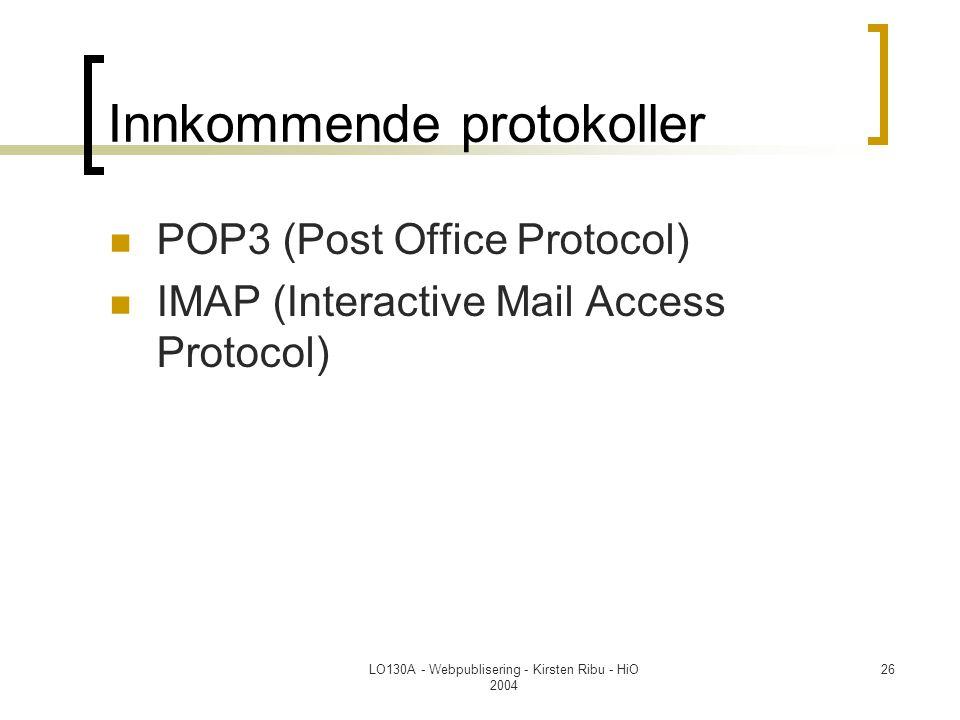 Innkommende protokoller
