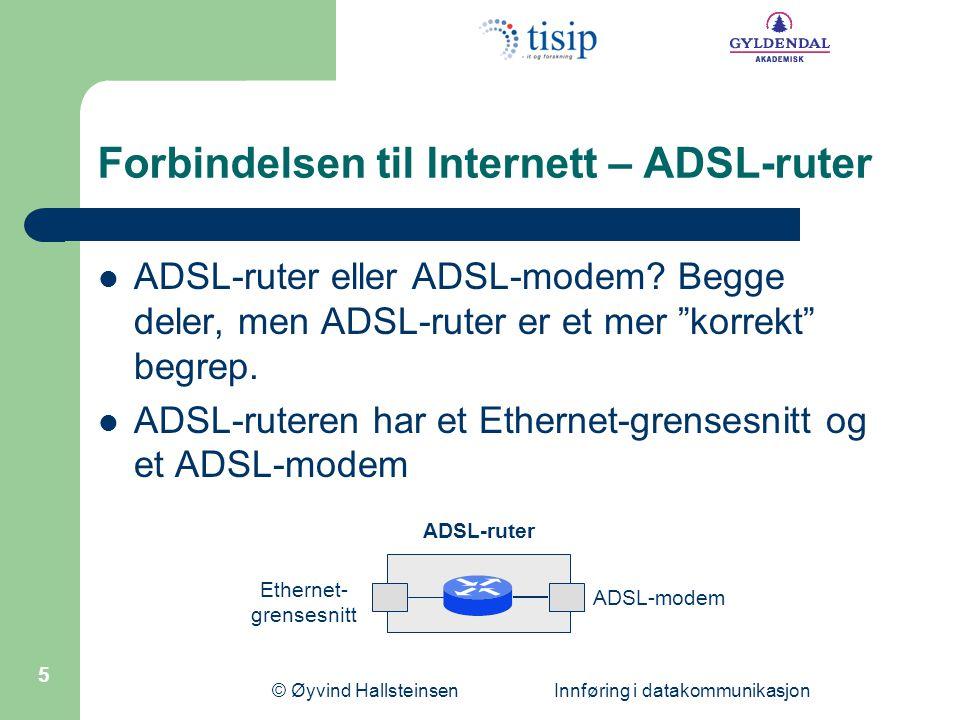 Forbindelsen til Internett – ADSL-ruter