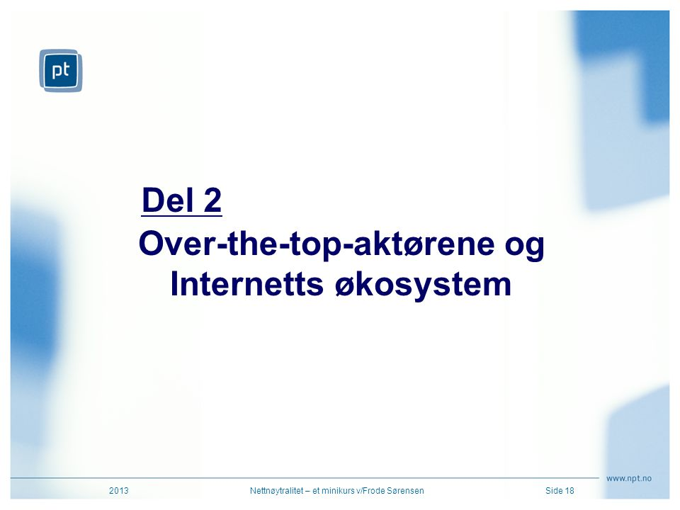 Over-the-top-aktørene og Internetts økosystem