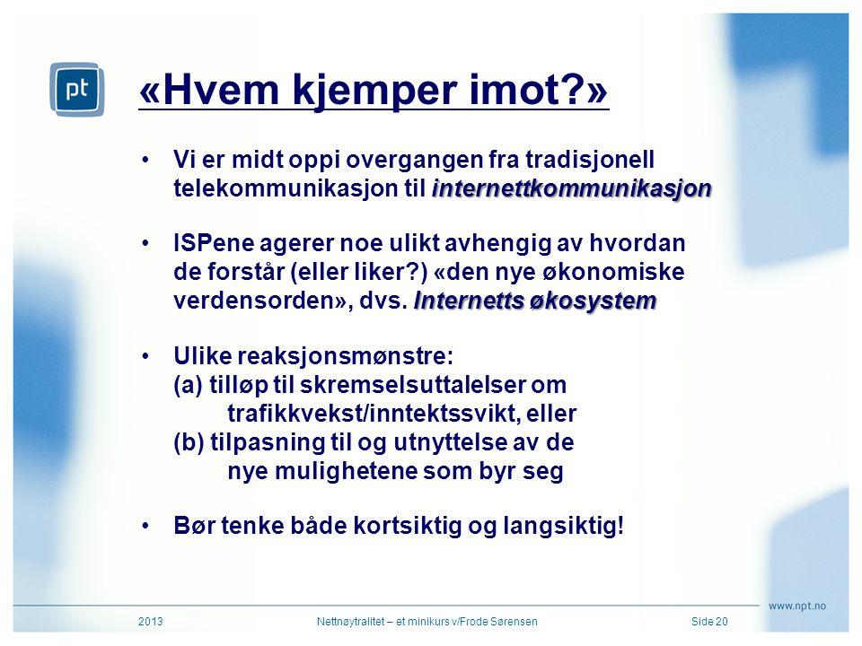 Nettnøytralitet – et minikurs v/Frode Sørensen