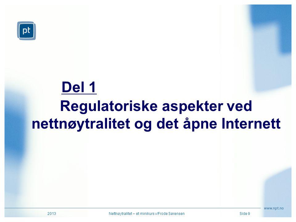 Regulatoriske aspekter ved nettnøytralitet og det åpne Internett