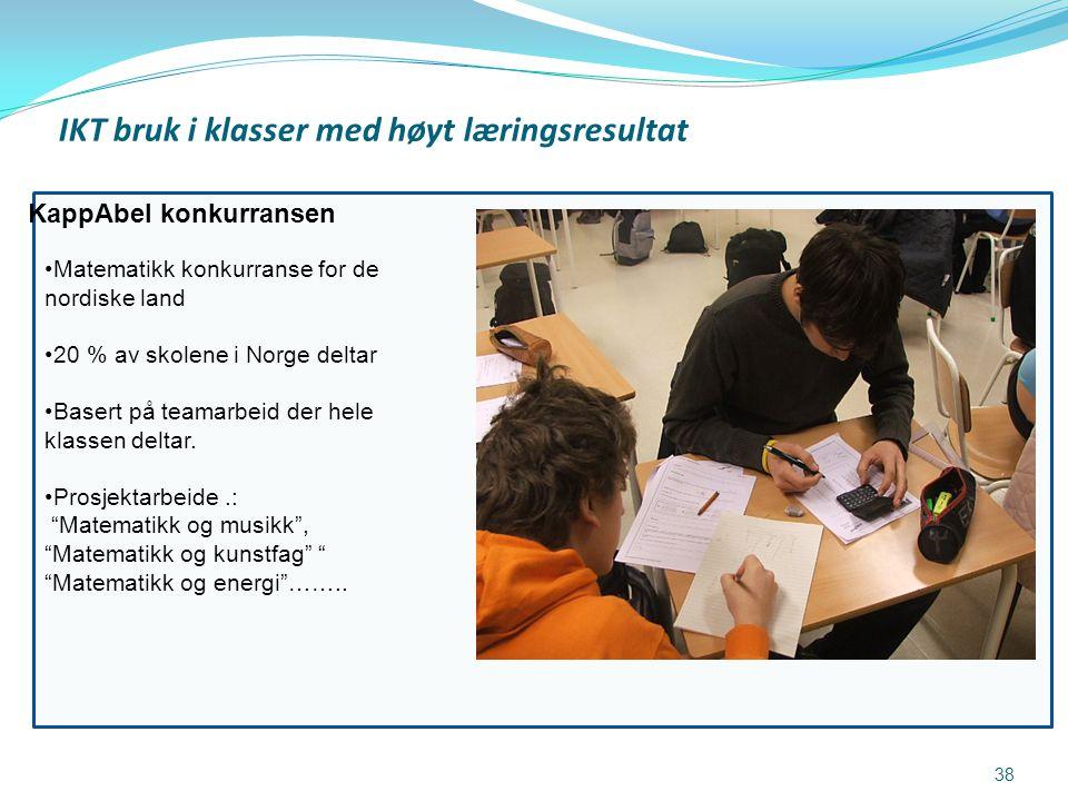 IKT bruk i klasser med høyt læringsresultat