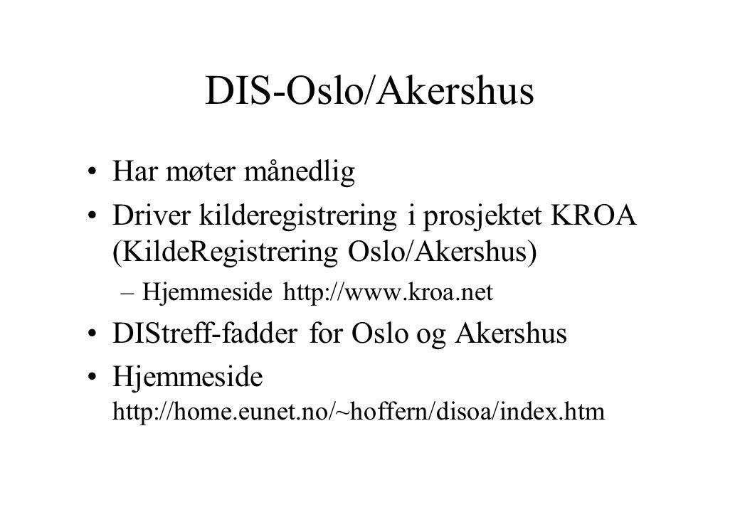 DIS-Oslo/Akershus Har møter månedlig