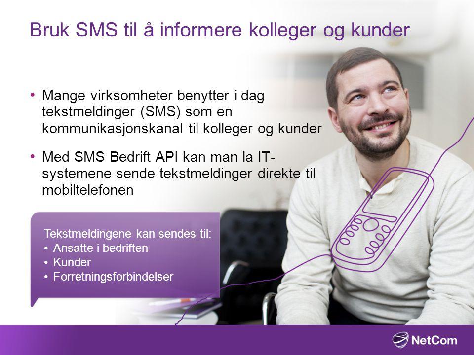 Bruk SMS til å informere kolleger og kunder