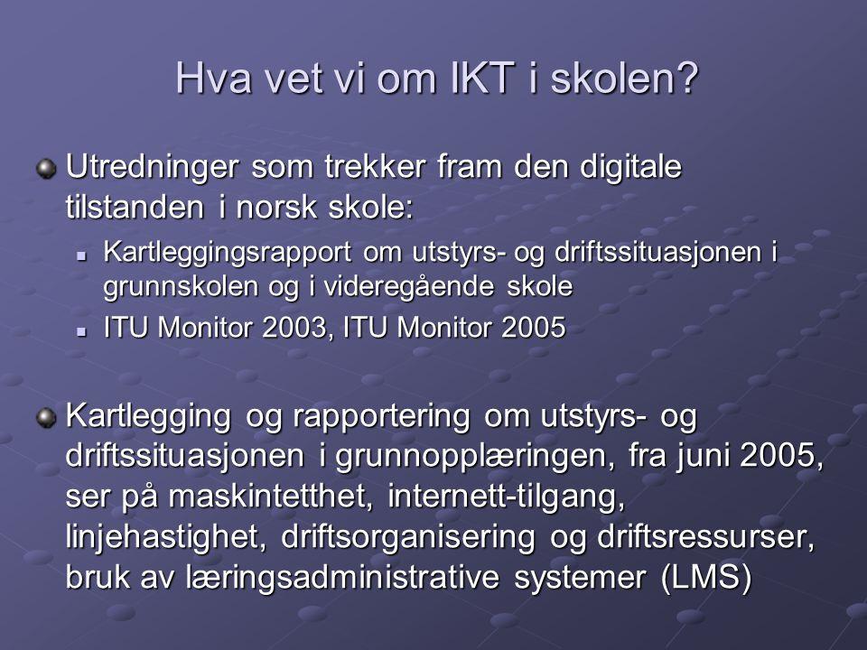 Hva vet vi om IKT i skolen