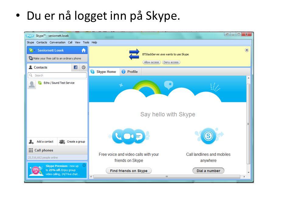 Du er nå logget inn på Skype.