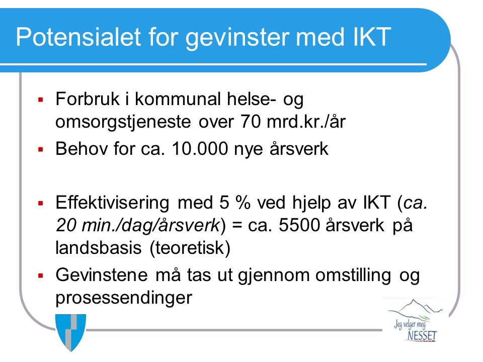 Potensialet for gevinster med IKT