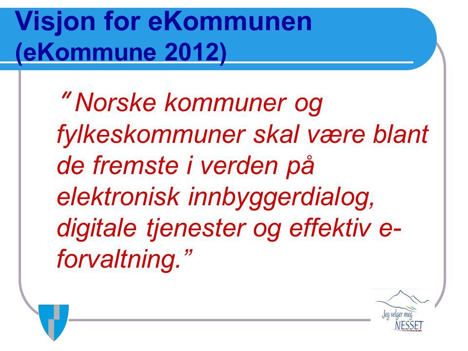 Visjon for eKommunen (eKommune 2012)