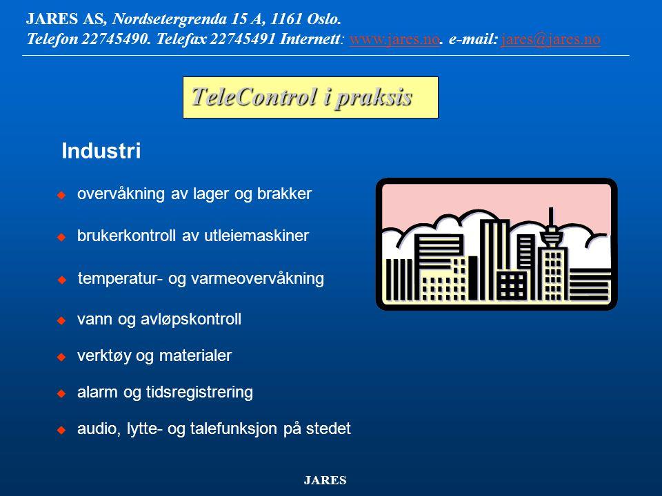 TeleControl i praksis Industri overvåkning av lager og brakker