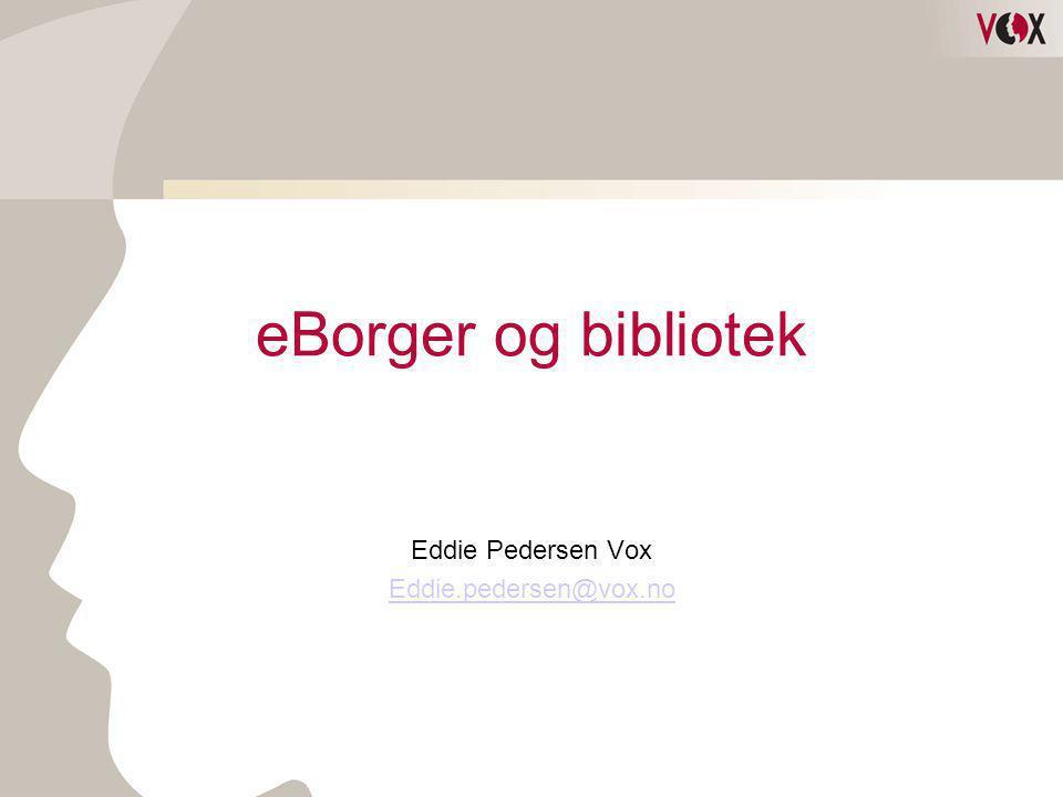 Eddie Pedersen Vox Eddie.pedersen@vox.no