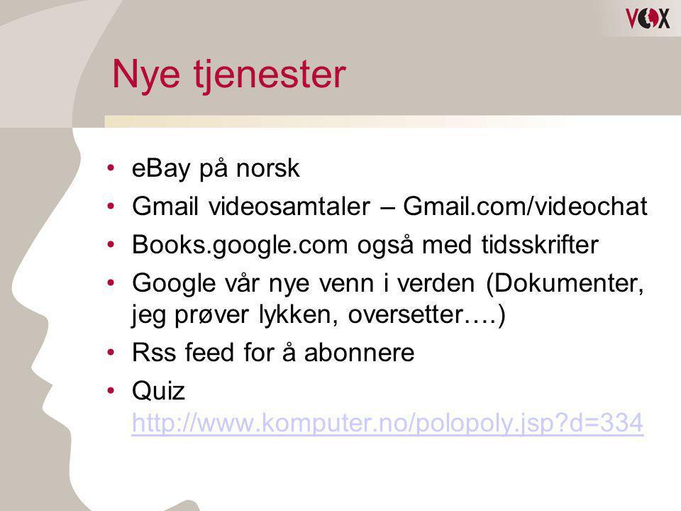 Nye tjenester eBay på norsk Gmail videosamtaler – Gmail.com/videochat
