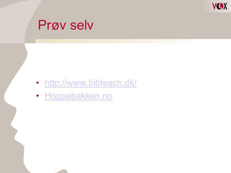 Prøv selv http://www.bibteach.dk/ Hoppebakken.no
