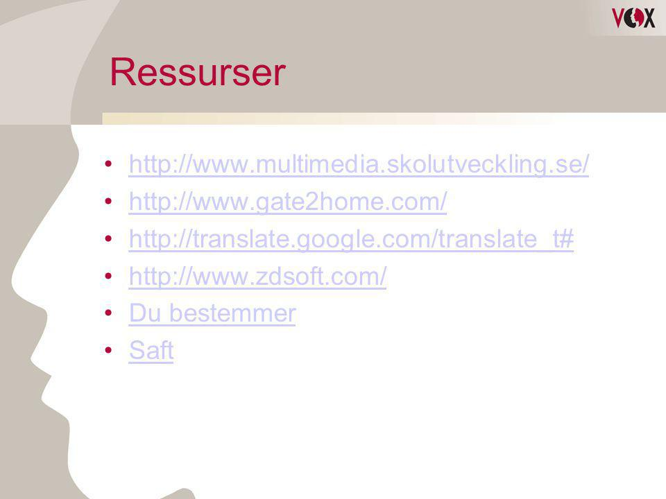 Ressurser http://www.multimedia.skolutveckling.se/