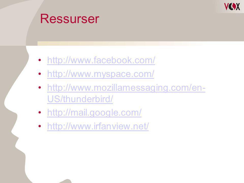 Ressurser http://www.facebook.com/ http://www.myspace.com/