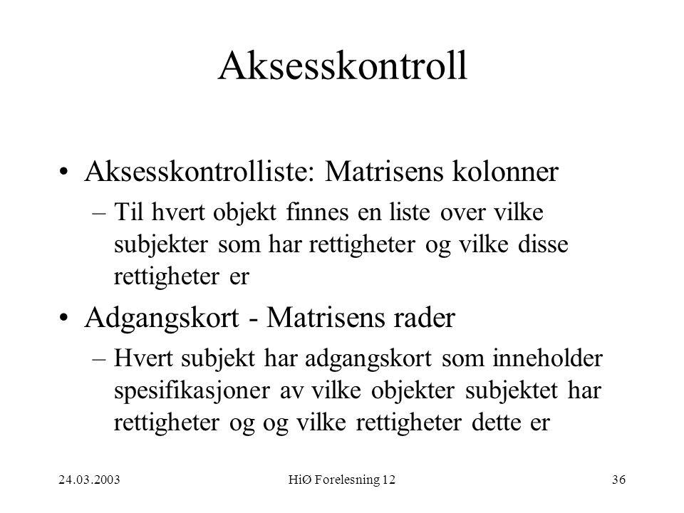 Aksesskontroll Aksesskontrolliste: Matrisens kolonner